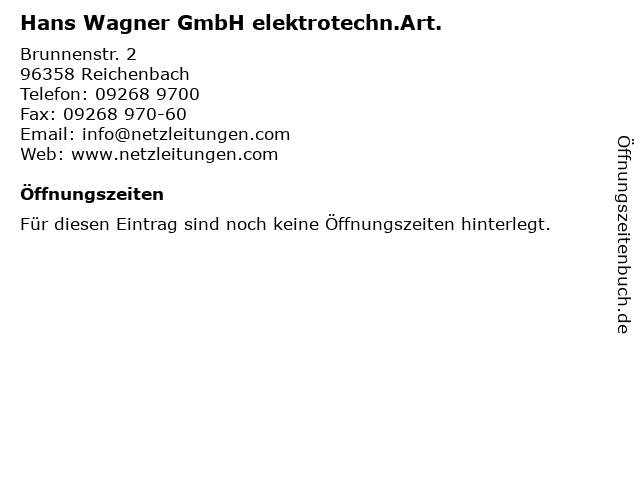 Hans Wagner GmbH elektrotechn.Art. in Reichenbach: Adresse und Öffnungszeiten