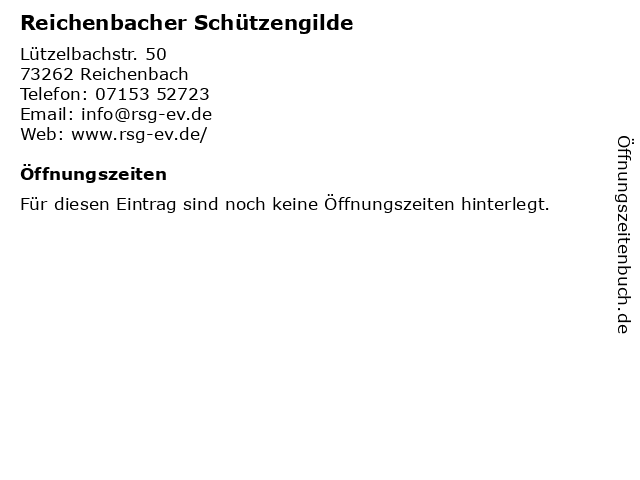 Reichenbacher Schützengilde in Reichenbach: Adresse und Öffnungszeiten