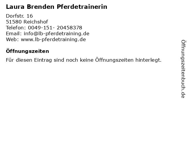 Laura Brenden Pferdetrainerin in Reichshof: Adresse und Öffnungszeiten