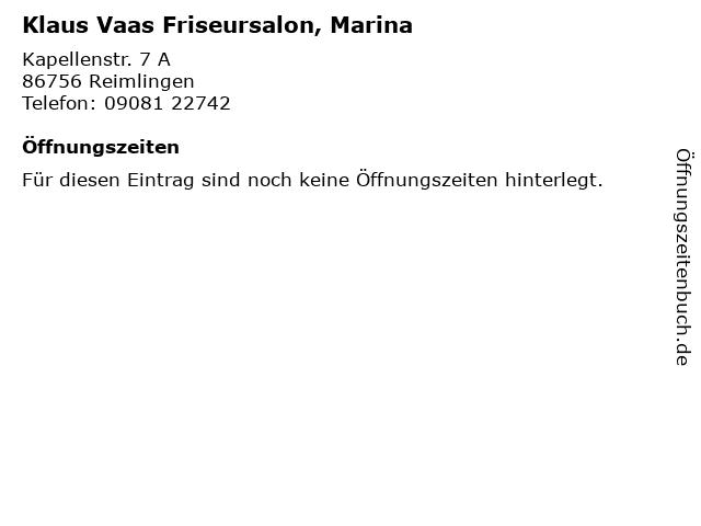Klaus Vaas Friseursalon, Marina in Reimlingen: Adresse und Öffnungszeiten