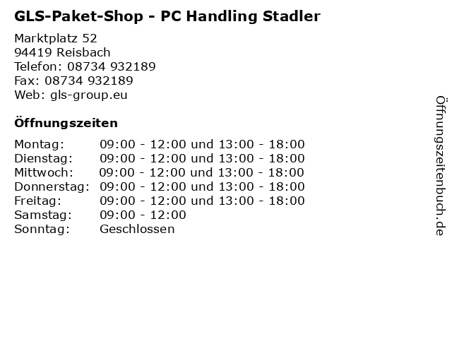 GLS-Paket-Shop - PC Handling Stadler in Reisbach: Adresse und Öffnungszeiten