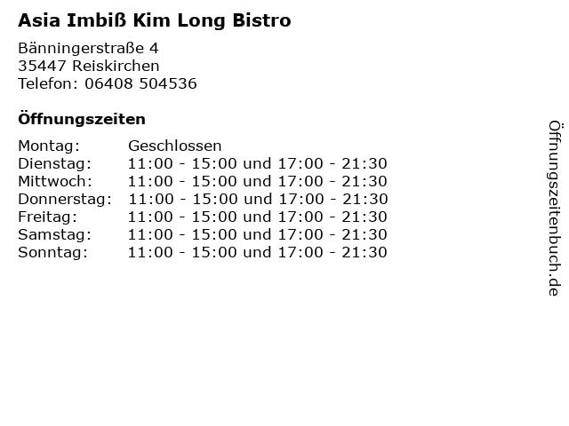 Asia Imbiß Kim Long Bistro in Reiskirchen: Adresse und Öffnungszeiten