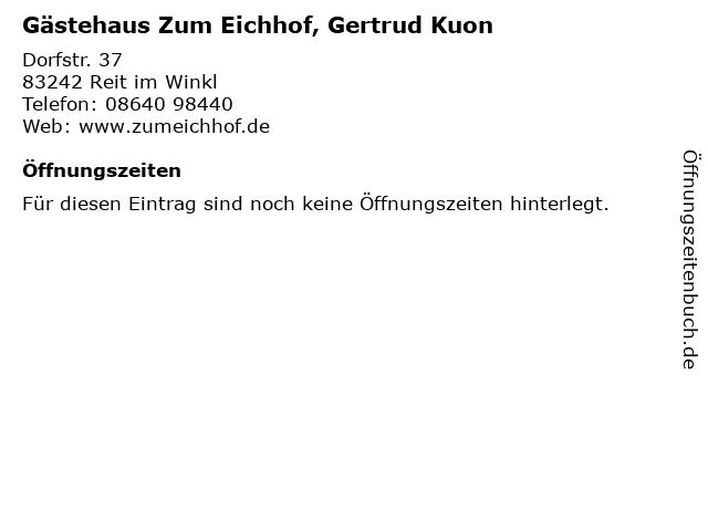 Gästehaus Zum Eichhof, Gertrud Kuon in Reit im Winkl: Adresse und Öffnungszeiten