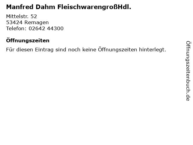 Manfred Dahm FleischwarengroßHdl. in Remagen: Adresse und Öffnungszeiten