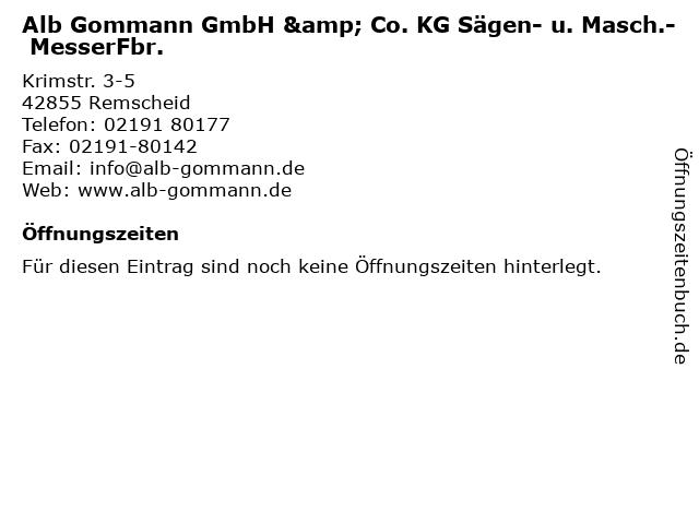 Alb Gommann GmbH & Co. KG Sägen- u. Masch.- MesserFbr. in Remscheid: Adresse und Öffnungszeiten
