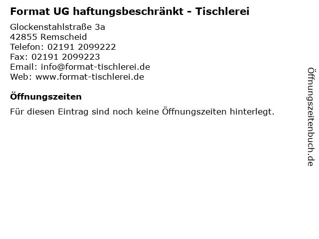 Format UG haftungsbeschränkt - Tischlerei in Remscheid: Adresse und Öffnungszeiten