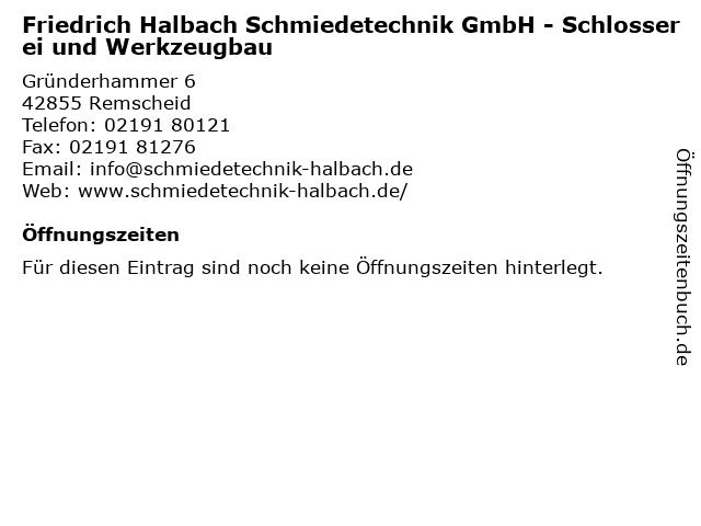 Friedrich Halbach Schmiedetechnik GmbH - Schlosserei und Werkzeugbau in Remscheid: Adresse und Öffnungszeiten
