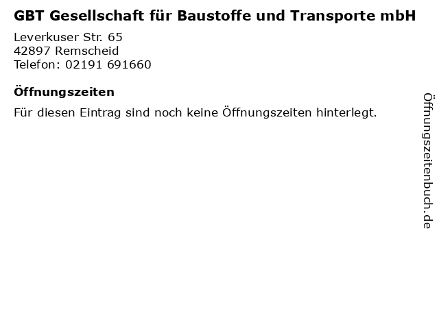 GBT Gesellschaft für Baustoffe und Transporte mbH in Remscheid: Adresse und Öffnungszeiten