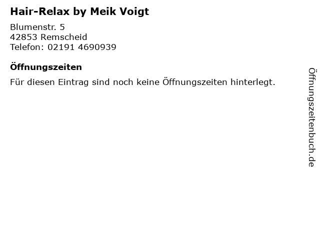 Hair-Relax by Meik Voigt in Remscheid: Adresse und Öffnungszeiten