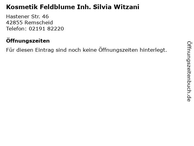 Kosmetik Feldblume Inh. Silvia Witzani in Remscheid: Adresse und Öffnungszeiten