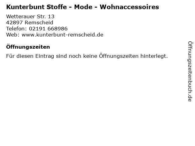 Kunterbunt Stoffe - Mode - Wohnaccessoires in Remscheid: Adresse und Öffnungszeiten