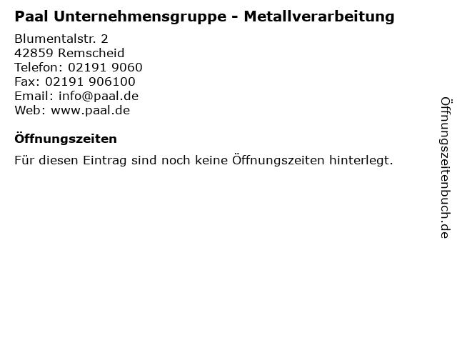 Paal Unternehmensgruppe - Metallverarbeitung in Remscheid: Adresse und Öffnungszeiten