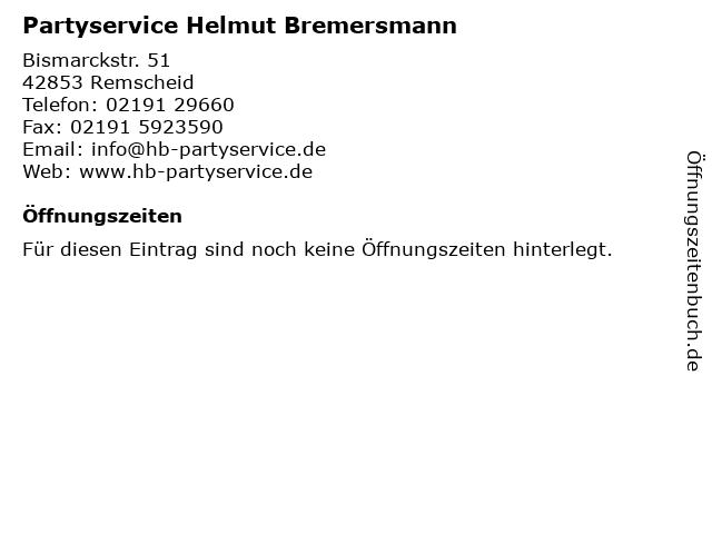 Partyservice Helmut Bremersmann in Remscheid: Adresse und Öffnungszeiten