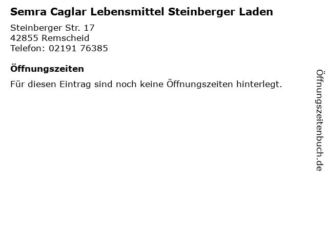 Semra Caglar Lebensmittel Steinberger Laden in Remscheid: Adresse und Öffnungszeiten