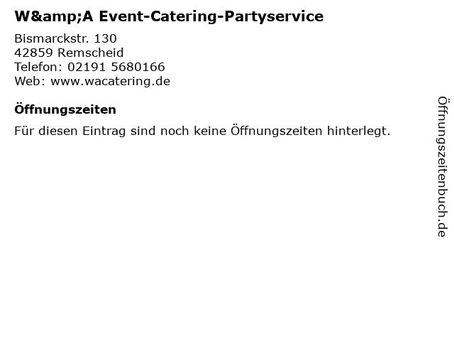 W&A Event-Catering-Partyservice in Remscheid: Adresse und Öffnungszeiten
