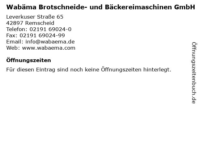 Wabäma Brotschneide- und Bäckereimaschinen GmbH in Remscheid: Adresse und Öffnungszeiten