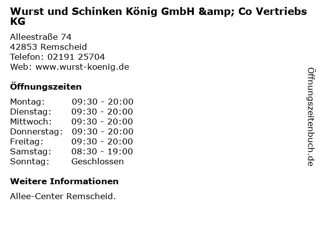 Wurst und Schinken König GmbH & Co Vertriebs KG in Remscheid: Adresse und Öffnungszeiten