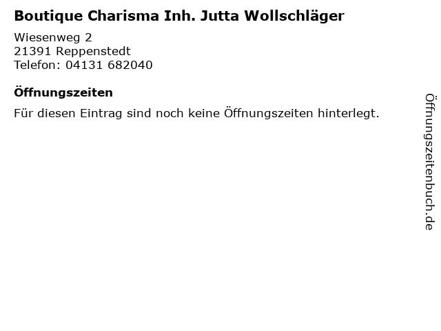 Boutique Charisma Inh. Jutta Wollschläger in Reppenstedt: Adresse und Öffnungszeiten