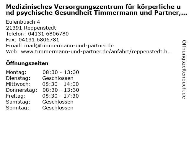 Medizinisches Versorgungszentrum für körperliche und psychische Gesundheit Timmermann und Partner, Standort Reppenstedt in Reppenstedt: Adresse und Öffnungszeiten