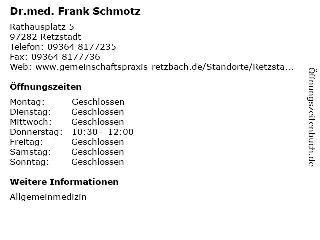 Dr.med. Frank Schmotz in Retzstadt: Adresse und Öffnungszeiten