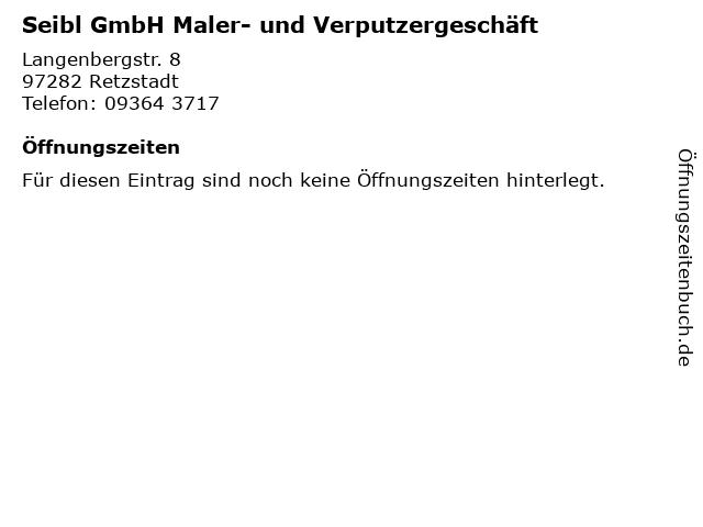 Seibl GmbH Maler- und Verputzergeschäft in Retzstadt: Adresse und Öffnungszeiten
