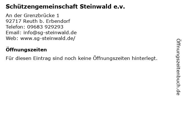 Schützengemeinschaft Steinwald e.v. in Reuth b. Erbendorf: Adresse und Öffnungszeiten
