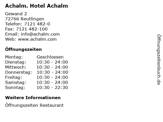 Achalm. Hotel Achalm in Reutlingen: Adresse und Öffnungszeiten