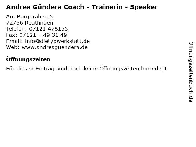 Andrea Gündera Coach - Trainerin - Speaker in Reutlingen: Adresse und Öffnungszeiten