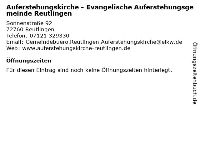 Auferstehungskirche - Evangelische Auferstehungsgemeinde Reutlingen in Reutlingen: Adresse und Öffnungszeiten