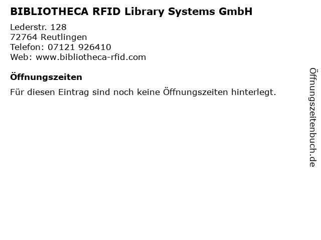 BIBLIOTHECA RFID Library Systems GmbH in Reutlingen: Adresse und Öffnungszeiten