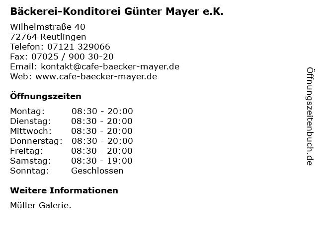 Bäckerei-Konditorei Günter Mayer e.K. in Reutlingen: Adresse und Öffnungszeiten