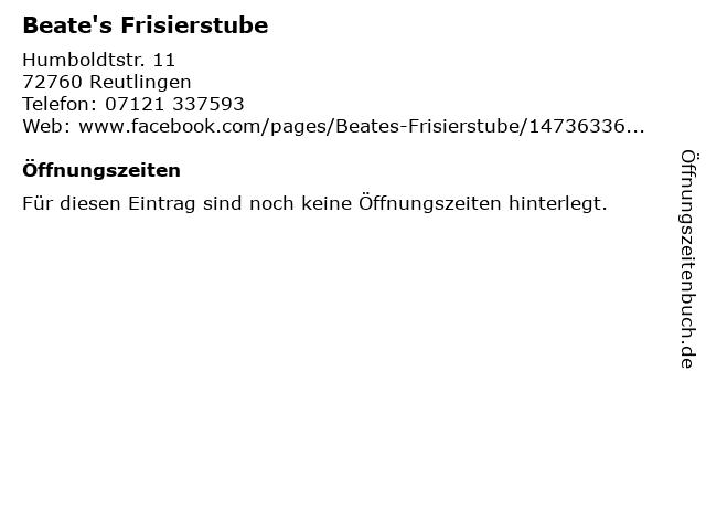 Beate's Frisierstube in Reutlingen: Adresse und Öffnungszeiten