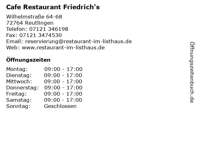 Cafe Restaurant Friedrich's in Reutlingen: Adresse und Öffnungszeiten