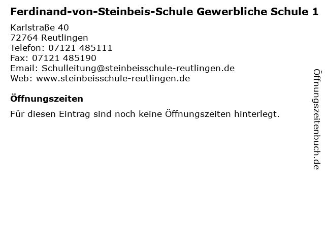 Ferdinand-von-Steinbeis-Schule Gewerbliche Schule 1 in Reutlingen: Adresse und Öffnungszeiten