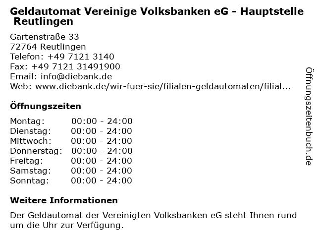 Geldautomat Vereinige Volksbanken eG - Hauptstelle Reutlingen in Reutlingen: Adresse und Öffnungszeiten