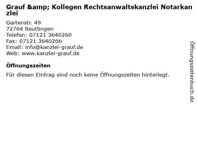 Grauf & Kollegen Rechtsanwaltskanzlei Notarkanzlei in Reutlingen: Adresse und Öffnungszeiten