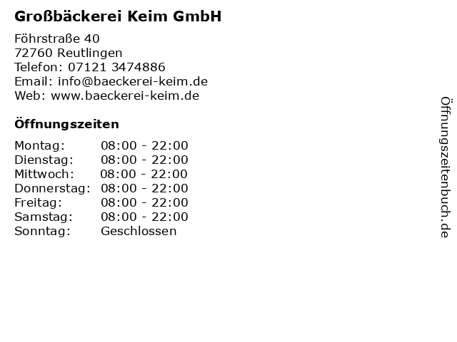 Großbäckerei Keim GmbH in Reutlingen: Adresse und Öffnungszeiten