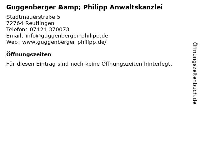 Guggenberger & Philipp Rechtsanwälte in Reutlingen: Adresse und Öffnungszeiten