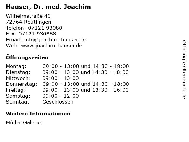 Hauser, Dr. med. Joachim in Reutlingen: Adresse und Öffnungszeiten