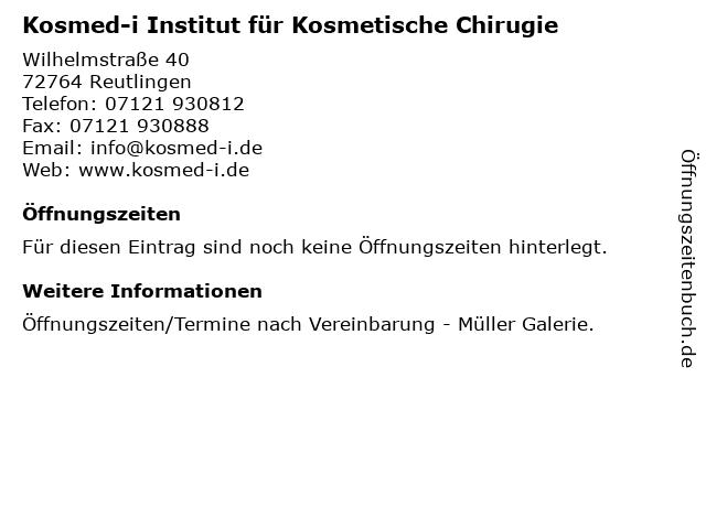 Kosmed-i Institut für Kosmetische Chirugie in Reutlingen: Adresse und Öffnungszeiten