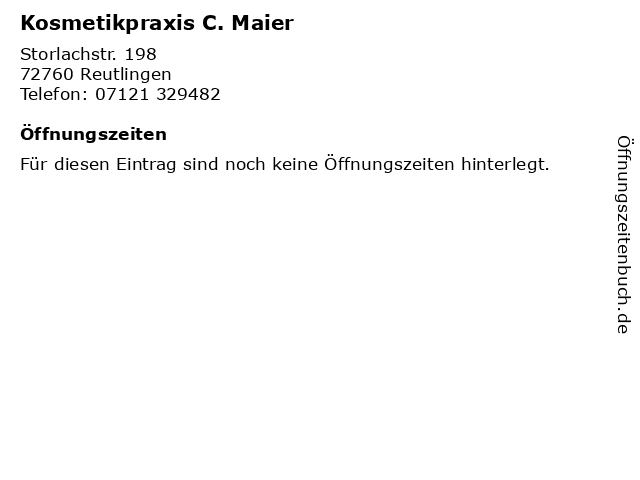 Kosmetikpraxis C. Maier in Reutlingen: Adresse und Öffnungszeiten