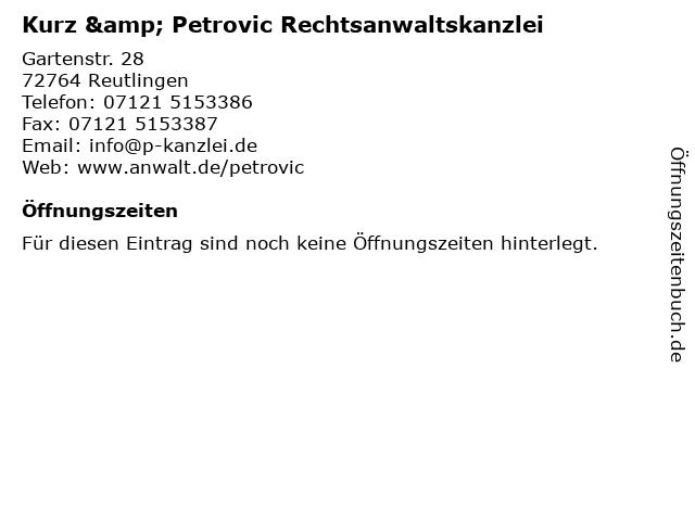 Kurz & Petrovic Rechtsanwaltskanzlei in Reutlingen: Adresse und Öffnungszeiten
