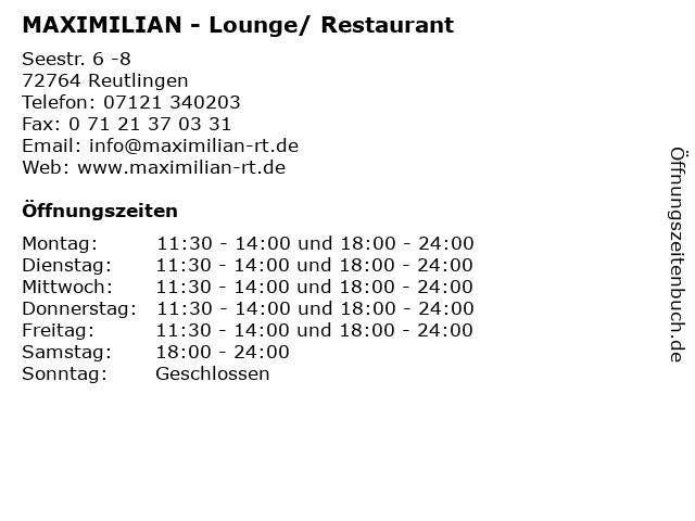 MAXIMILIAN - Lounge/ Restaurant in Reutlingen: Adresse und Öffnungszeiten