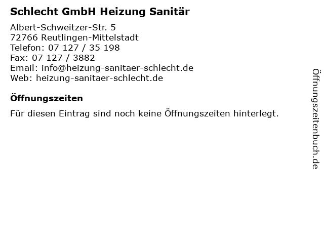 Schlecht GmbH Heizung Sanitär in Reutlingen-Mittelstadt: Adresse und Öffnungszeiten
