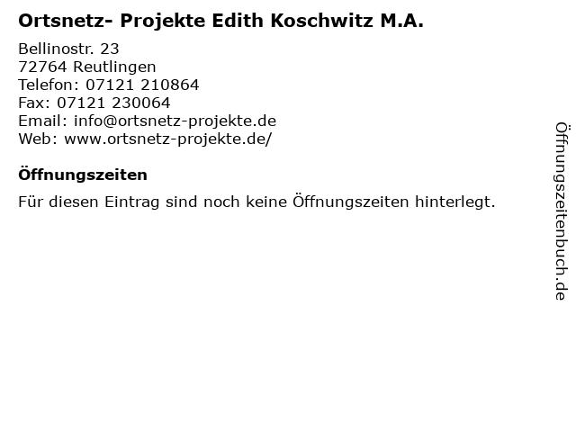 Ortsnetz- Projekte Edith Koschwitz M.A. in Reutlingen: Adresse und Öffnungszeiten