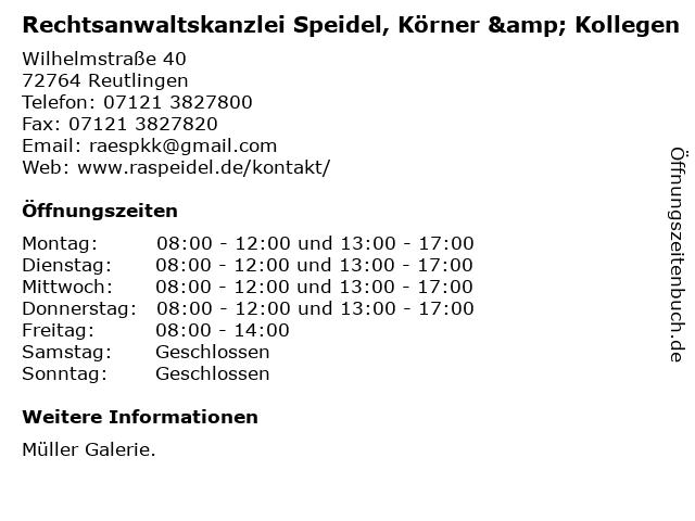 Rechtsanwaltskanzlei Speidel, Körner & Kollegen in Reutlingen: Adresse und Öffnungszeiten
