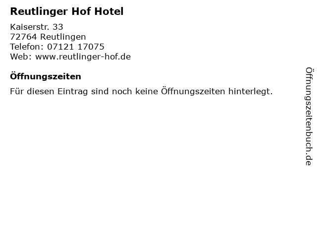 Reutlinger Hof Hotel in Reutlingen: Adresse und Öffnungszeiten