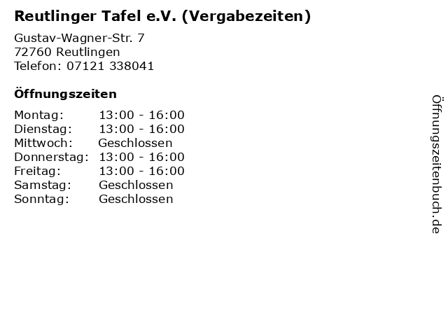 Reutlinger Tafel e.V. (Vergabezeiten) in Reutlingen: Adresse und Öffnungszeiten