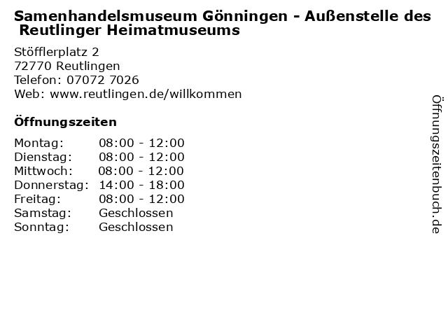 Samenhandelsmuseum Gönningen - Außenstelle des Reutlinger Heimatmuseums in Reutlingen: Adresse und Öffnungszeiten