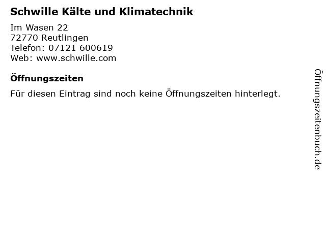 Schwille Kälte und Klimatechnik in Reutlingen: Adresse und Öffnungszeiten